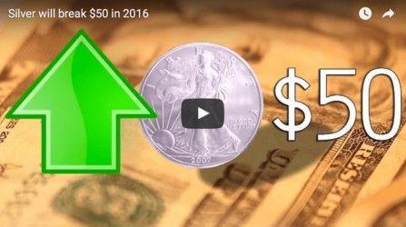 Silver Will Break $50 In 2016 Video by FUTURE MONEY TRENDS