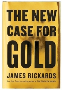 Video: Case For Gold and US$ 10,000 by Jim Rickards